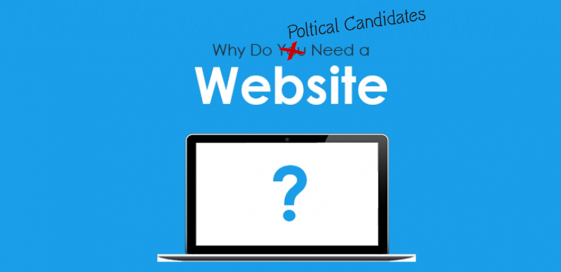 Political Campaigns Need a Website